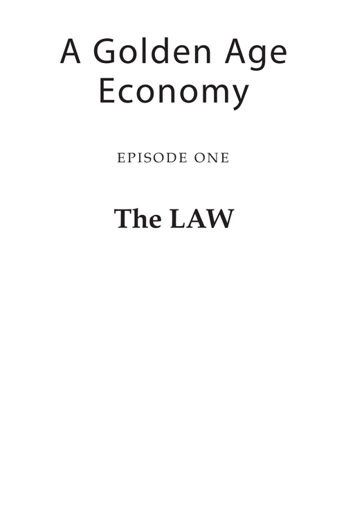 A-Golden-Age-Economy_The_Law